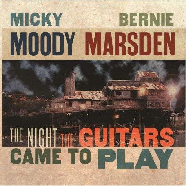 MICK MOODY/ BERNIE MARSDEN