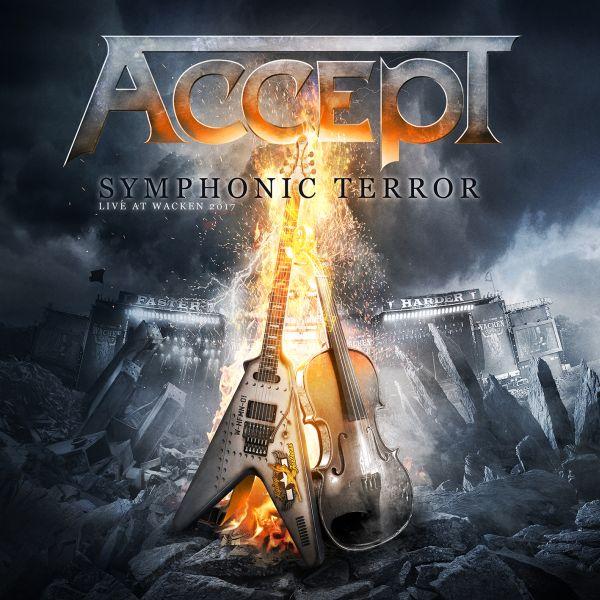 Accept Symphonic Terror Live At Wacken 2017 Releases