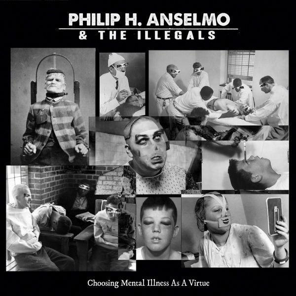 PHILIP H. ANSELMO [PANTERA] & THE ILLEGALS