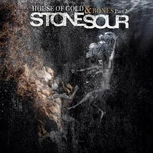 STONE SOUR -  House Of Gold & Bones: Part 2 (digi)
