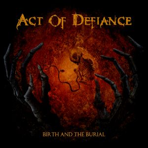 ACT OF DEFIANCE [ex-MEGADETH]